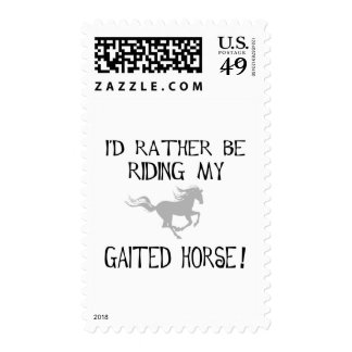I'd Rather Be Riding My Gaited Horse Postage Stamp