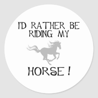 I'd Rather Be Riding My Horse Sticker