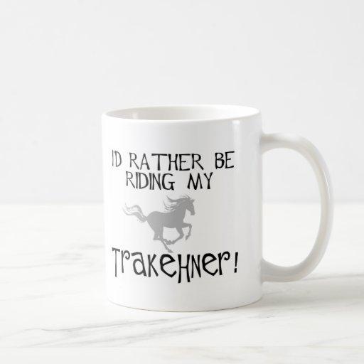 I'd Rather Be Riding My Trakehner Classic White Coffee Mug