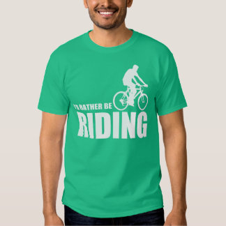 I'D RATHER BE RIDING SHIRTS