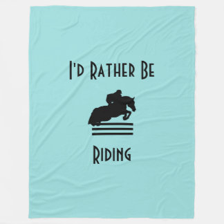 I'd Rather Be Riding Show Jumper Silhouette Fleece Blanket