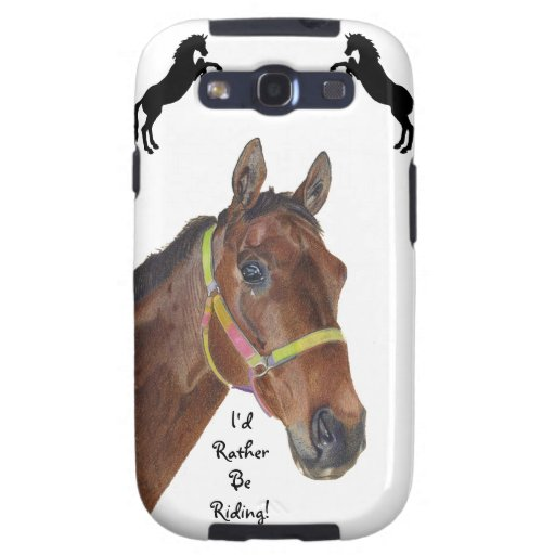 I'd Rather Be Riding Thorougbred Samsung S3 Case Samsung Galaxy SIII Cases