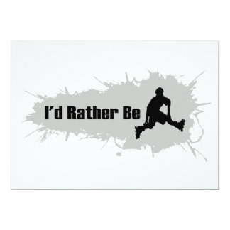 I'd Rather Be Rollerblading Card