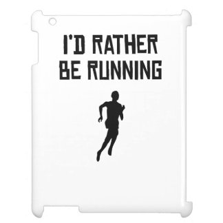 I'd Rather Be Running iPad Case