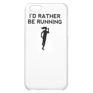 I'd Rather Be Running Cover For iPhone 5C