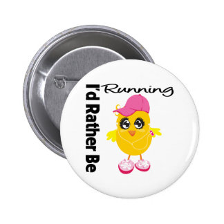 I'd Rather Be Running Pinback Button