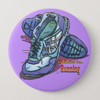 I'd Rather Be Running - Sneakers Button