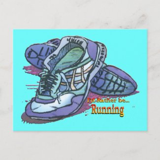 I'd Rather Be Running - Sneakers zazzle_postcard