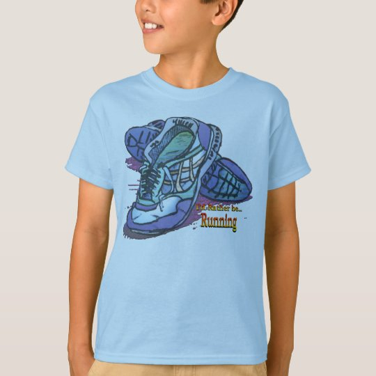 I'd Rather Be Running _ Sneakers T-Shirt