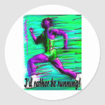 I'd Rather Be Running! Sticker