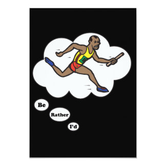 I'd rather be Running Track 3 5x7 Paper Invitation Card