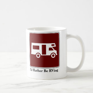 I'd Rather Be RVing Coffee Mug