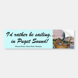 I'd rather be sailing... bumper sticker