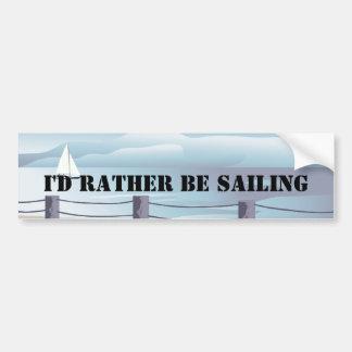 I'd Rather be Sailing Bumper Stiicker Bumper Sticker