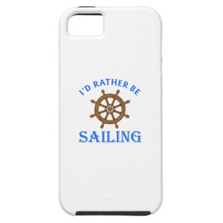 ID RATHER BE SAILING iPhone 5 COVERS