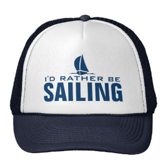 I'd rather be sailing hat