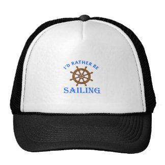ID RATHER BE SAILING TRUCKER HAT
