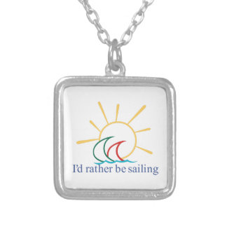Id Rather Be Sailing Square Pendant Necklace