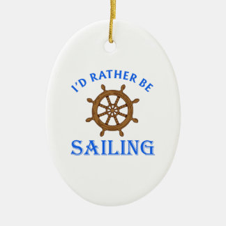 ID RATHER BE SAILING Double-Sided OVAL CERAMIC CHRISTMAS ORNAMENT