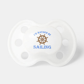 ID RATHER BE SAILING BooginHead PACIFIER