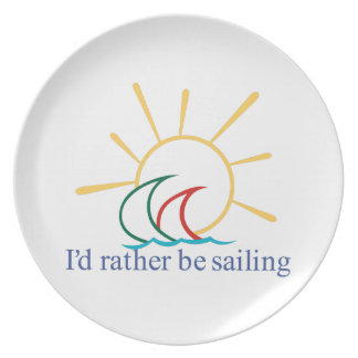 Id Rather Be Sailing Plate