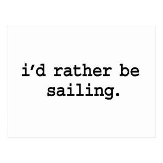 i'd rather be sailing. postcard