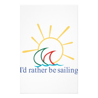 Id Rather Be Sailing Stationery