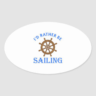 ID RATHER BE SAILING OVAL STICKER