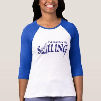 I'd Rather Be Sailing T-Shirt