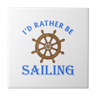 ID RATHER BE SAILING SMALL SQUARE TILE
