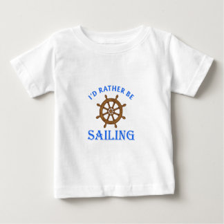 ID RATHER BE SAILING T SHIRTS