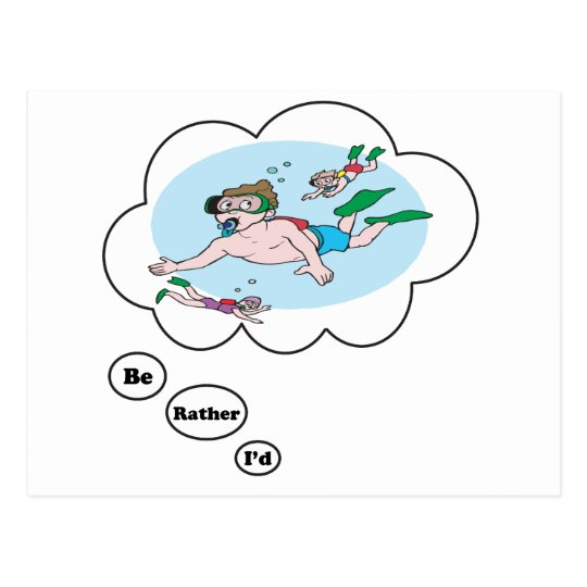 I'd rather be Scuba Diving Postcard