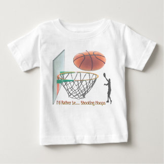 I'd Rather Be Shooting Hoops Baby T-Shirt