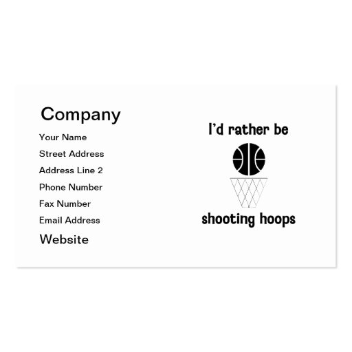 I'd rather be shooting hoops business card