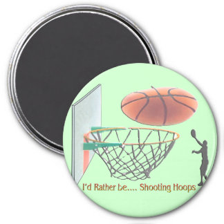 I'd Rather Be Shooting Hoops Fridge Magnet