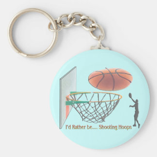 I'd Rather Be Shooting Hoops Keychain