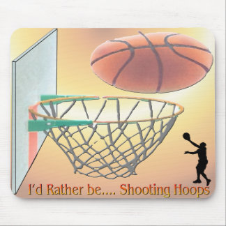 I'd Rather Be Shooting Hoops Mousepads