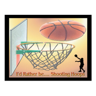 I'd Rather Be Shooting Hoops Postcards