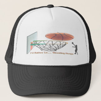 I'd Rather Be Shooting Hoops Trucker Hat