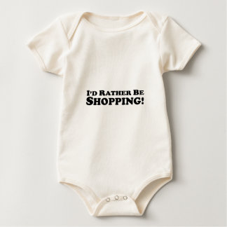 I'd Rather Be Shopping - Clothes Baby Bodysuit
