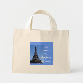I'd rather be shopping, in Paris, tote bag