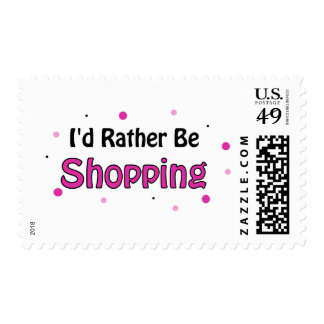 I'd Rather Be Shopping Postage Stamps