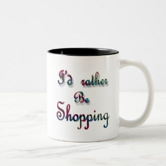I'd rather be Shopping Two-Tone Coffee Mug