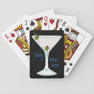 I'd Rather Be Sipping a Martini Playing Cards