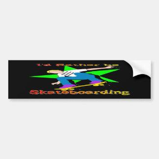 I'd Rather Be Skateboarding Car Bumper Sticker