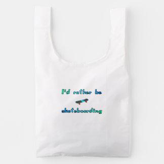 I'd rather be skateboarding reusable bag