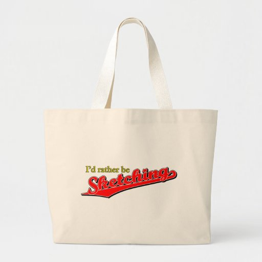 I'd rather be Sketching in Red Canvas Bags