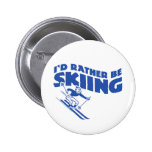 I'd Rather Be Skiing (male) Pinback Button