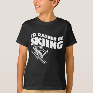 I'd Rather Be Skiing (male) T-Shirt
