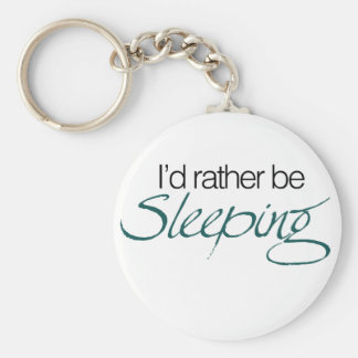 Id rather be sleeping basic round button keychain